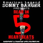 American Legend Sonny Barger - Dead in 5 Heartbeats
